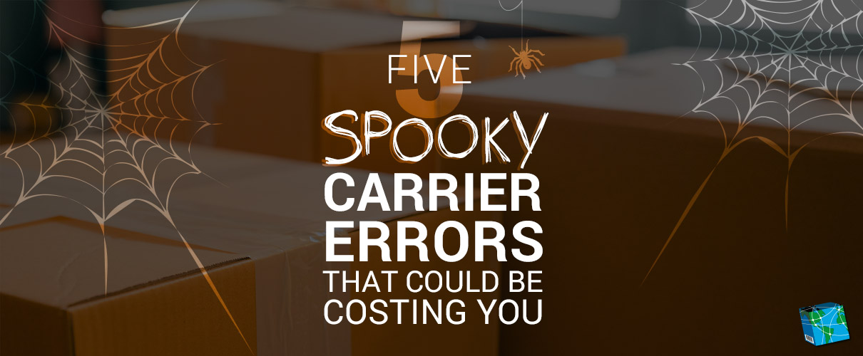 5 Spooky Carrier Errors That Could be Costing You
